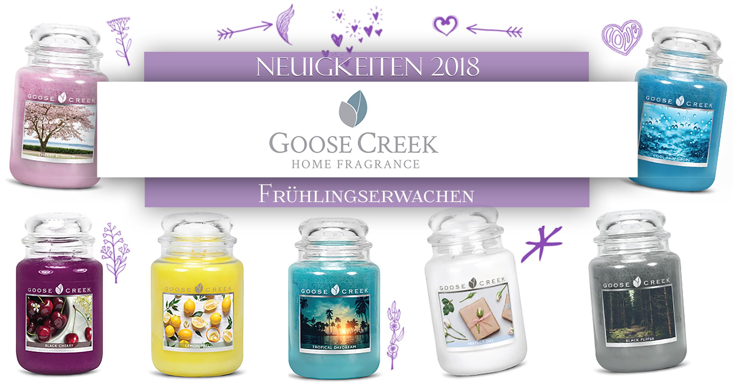 Goose Creek Candle Neuheiten 2018